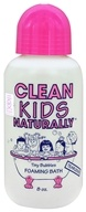 Clean Kids Naturally Tiny Bubbles Foaming Bath