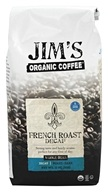 Jim's Organic Coffee - Whole Bean Coffee French Roast Decaffeinated - 12 oz.