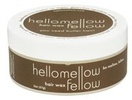 Hellomellow - Fellow Hair Wax - 2 oz.