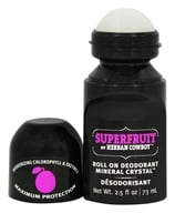 Herban Cowboy - Deodorant Roll On Maximum Protection Mineral Crystal Superfruit - 2.5 oz.