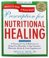 Prescription for Nutritional Healing Fifth (5th) Edition