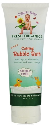 DROPPED: Organic Baby - Fresh Organics Bubble Bath Calming No Tears - 8 oz.