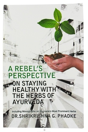 DROPPED: Organix South - A Rebel's Perspective On Staying Healthy With The Herbs Of Ayuveda Book - CLEARANCE PRICED