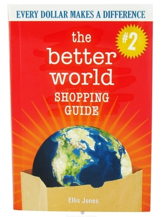 DROPPED: NOW Foods - The Better World Shopping Guide: Every Dollar Makes A Difference By Ellis Jones - 1 Book CLEARANCE PRICED