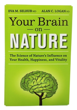 Genuine Health - Your Brain On Nature By Eva M. Selhub MD & Alan C. Logan ND - 1 Book