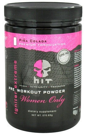 DROPPED: HIT Supplements - Igniter Extreme Pre Workout Powder for Women Only Pina Colada 25 Servings - 272.83 Grams CLEARANCE PRICED
