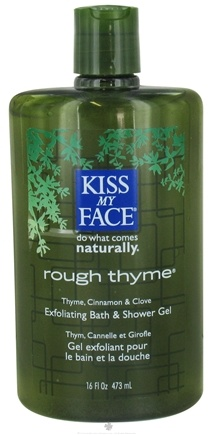 DROPPED: Kiss My Face - Bath & Shower Gel Rough Thyme Cinnamon & Bergamot - 16 oz.