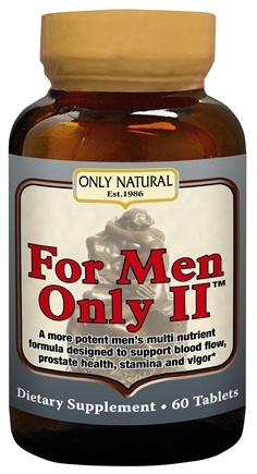 DROPPED: Only Natural - For Men Only II Ultra Potent Male Formula - 60 Tablets