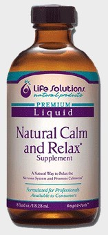DROPPED: Life Solutions - Liquid Natural Calm and Relax - 8 oz.