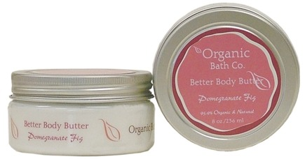 DROPPED: Organic Bath Company - Better Body Butter Pomegranate Fig - 8 oz.