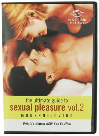 DROPPED: Sinclair Institute - Modern Loving: The Ultimate Guide To Sexual Pleasure Volume 2 - 1 DVD(s)