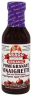 Bragg - Organic Pomegranate Vinaigrette Dressing - 12 oz.